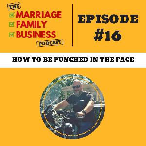 How to be Punched in the Face EP 16