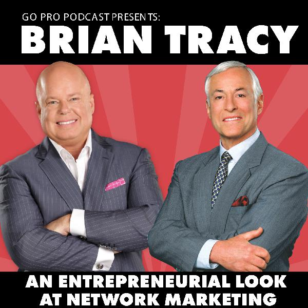 Brian Tracy:  An Entrepreneurial Look At Network Marketing
