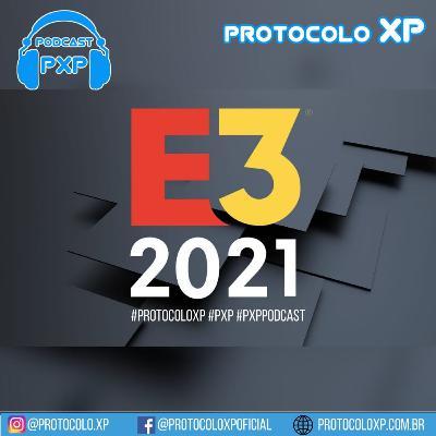 PXP PODCAST 27 - E3 2021