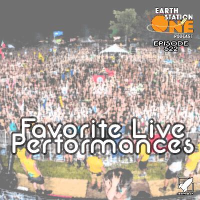 The Earth Station One Podcast  - Favorite Live Performances