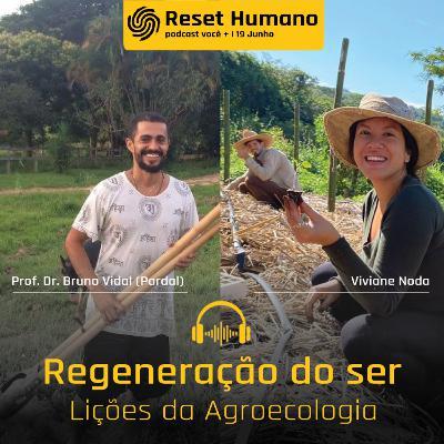 REGENERAÇÃO DO SER: Lições da Agroecologia