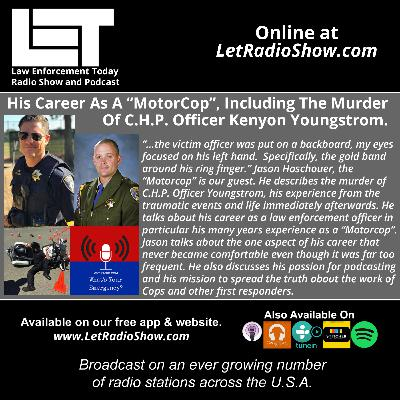 """S5E29: His Career As A """"MotorCop"""",  Including The Murder Of C.H.P. Officer Youngstrom."""