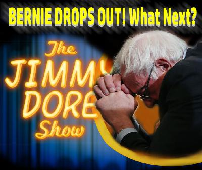 Bernie Drops Out!   What Happened?