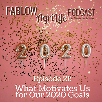 What Motivates Us for Our 2020 Goals - Episode 21