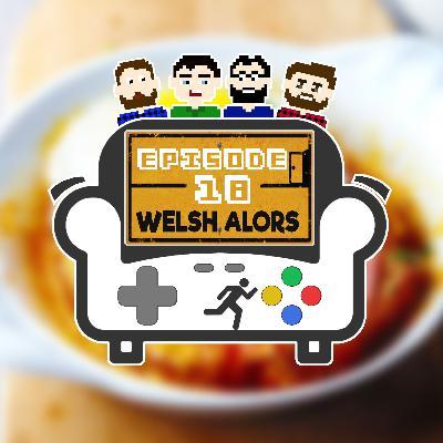 Episode 18 - Welsh Alors