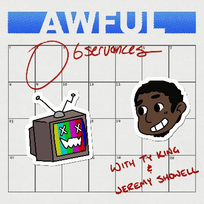Awful Observances - Ep 5 : Offices,Grouches and Sweetest Day (ft. Mitch)