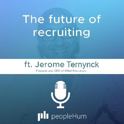 The future of recruiting, ft. Jerome Ternynck