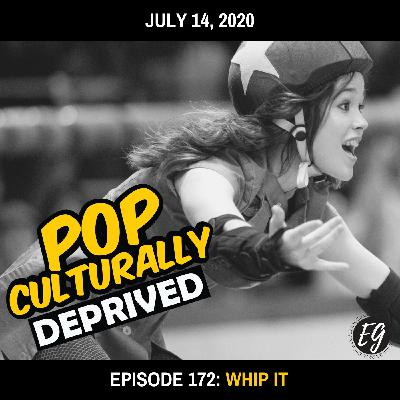 Episode 172: Whip It