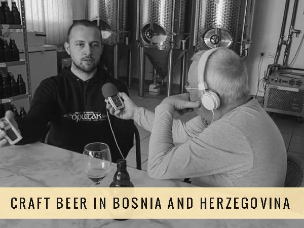 Craft Beer in Bosnia and Herzegovina | The Balkan Adventures Podcast