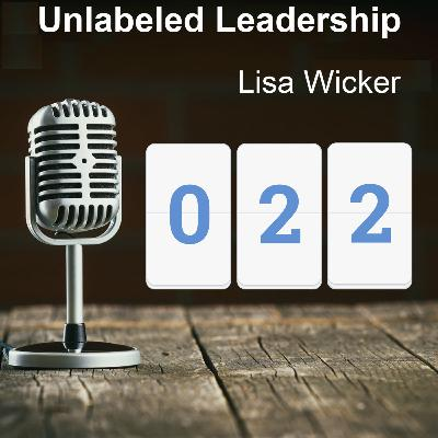 022: Lisa Wicker Meets You Where You Are