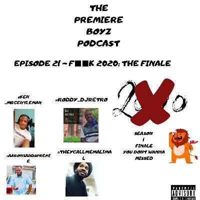 Episode 21 - f■■k 2020: the finale 12/18/2020