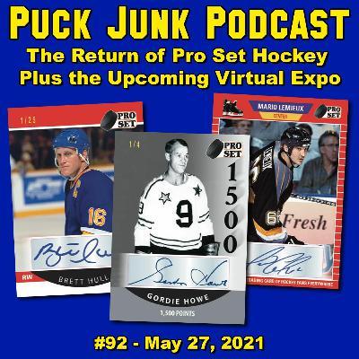 The Return of Pro Set Hockey | #92 | 5/27/2021