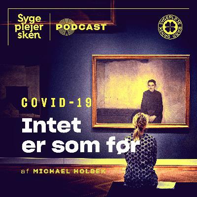 № 9 — Covid-19: Intet er som før