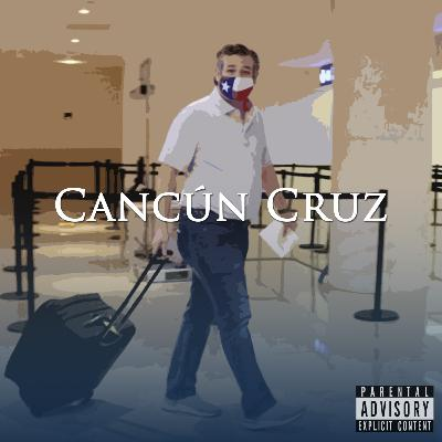 Episode 132: Cancún Cruz