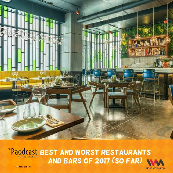Ep. 67: Best and Worst Restaurants and Bars of 2017 (so far)