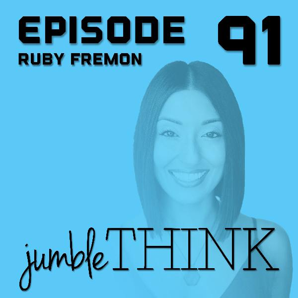 A Life Transformed with Ruby Fremon