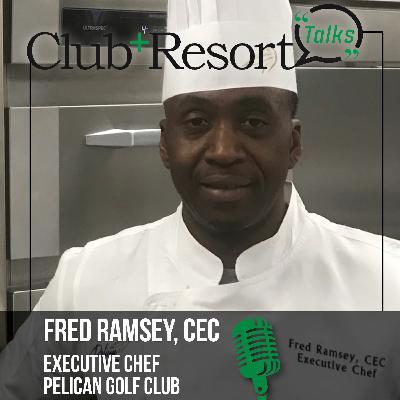 Fred Ramsey, CEC, Executive Chef, Pelican Golf Club
