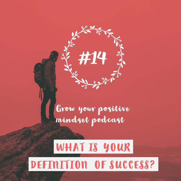 #14 - What is your definition of success?