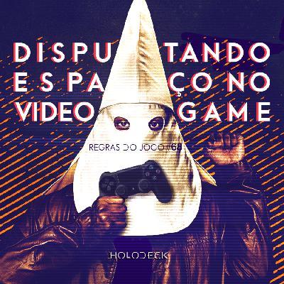 Regras do Jogo #68 + Nautilus  – Disputando Espaço No Videogame