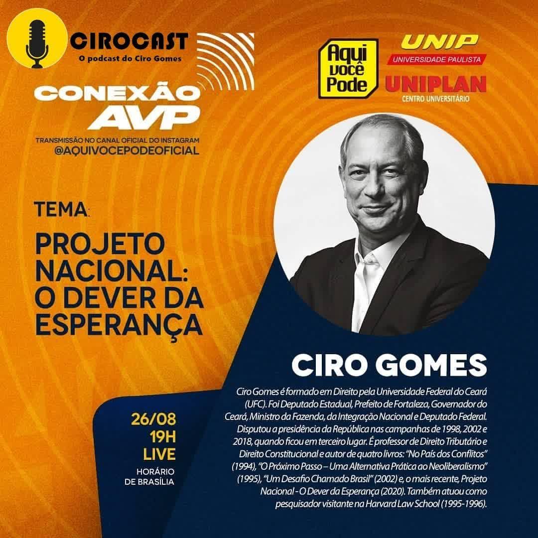 26/08/2020 | Ciro Gomes participa do Programa Conexão AVP