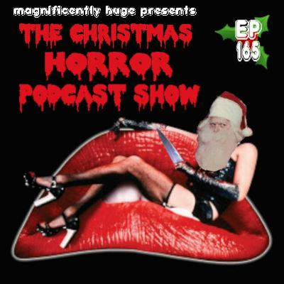 Episode 165 - Christmas Horror Podcast Show