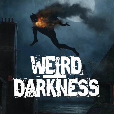 """""""THE LEAPING TERROR OF LONDON"""" and 9 More Disturbingly True Stories! #WeirdDarkness"""