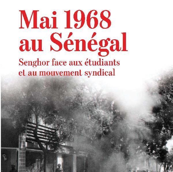 Les Goûters de Karthala #2 : Mai 1968 au Sénégal