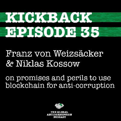 35. von Weizsäcker &  Kossow on promises and perils to use blockchain for anti-corruption