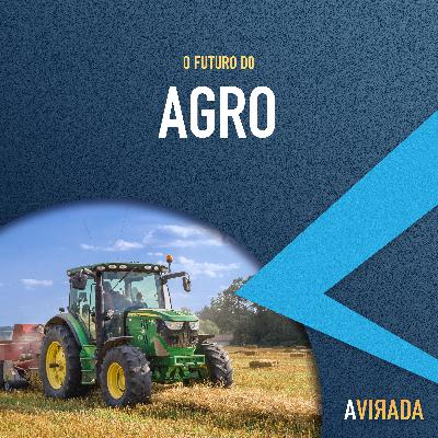 T2:E2 - O Futuro do Agro