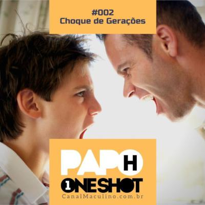 Papo H One Shot #002 - Choque de Gerações