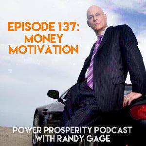 Episode 137: Money Motivation