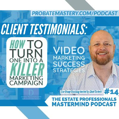 Video Marketing Success Strategies: How to Get Maximum Mileage Out Of A Single Client Testimonial