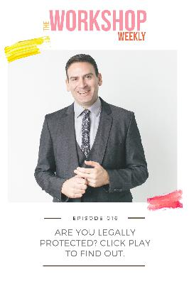 016: Are You Legally Protected? Click Play to Find Out.