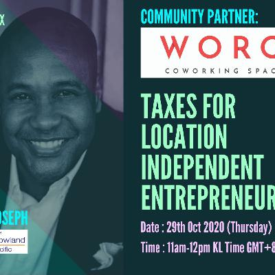 [ HTJ Podcast ] TAXES FOR LOCATION INDEPENDENT ENTREPRENEURS