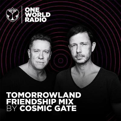Tomorrowland Friendship Mix - Cosmic Gate