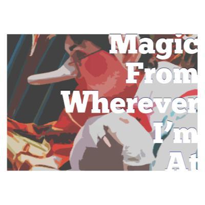Episode 128 - No Ordinary Magic Part 3