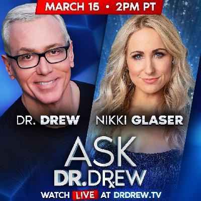 Ask Dr. Drew - Coronavirus Social Distancing w/ Nikki Glaser  - Episode 12