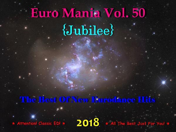 Euro Mania Vol  50 {Jubilee} (2018) Diesel Action - С Д С Д