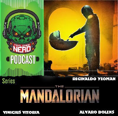 Fatal Error Nerd Series #56: Mandaloriano