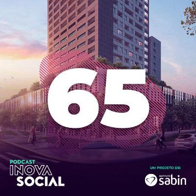 Podcast #65: O maior prédio de São Paulo e os impactos socioambientais da urbanização