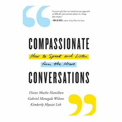 Podcast 810: Compassionate Conversations with Kim Loh