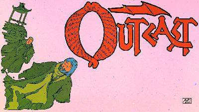 Episode 69: Outcast