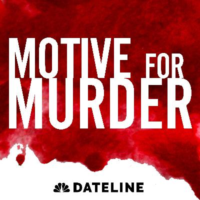 Introducing Motive for Murder