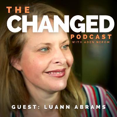 Episode 33 – Luann Abrams, CEOx
