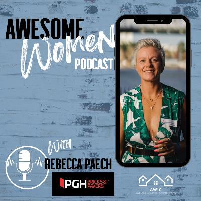 Rebecca Paech – Qld Customer Service Manager PGH Bricks, Industry Leader, Awesome Women in Construction (AWIC) Events Co-ordinator & Mum