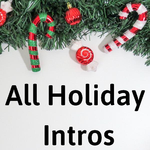 732 - All Holidays Intros