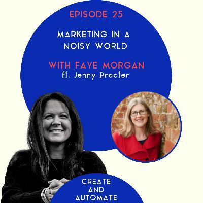 Jenny Procter on marketing in a noisy world | 25