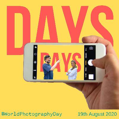 World Photography Day - 19th August 2020