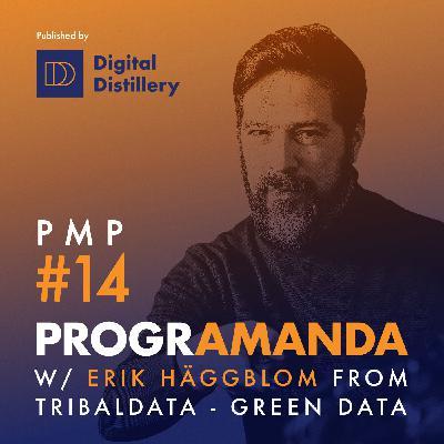 PMP#14 w/ Erik Häggblom from Tribaldata - Green data (ENG)