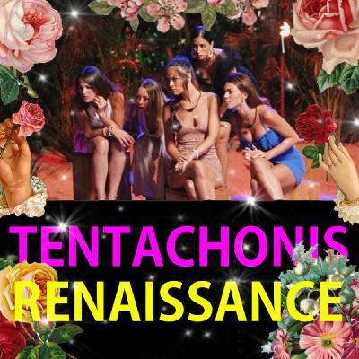 18 Tentachonis Renaissance